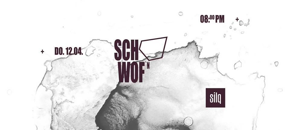 SCHWOF am 12.04.2018 im silq-Club Düsseldorf